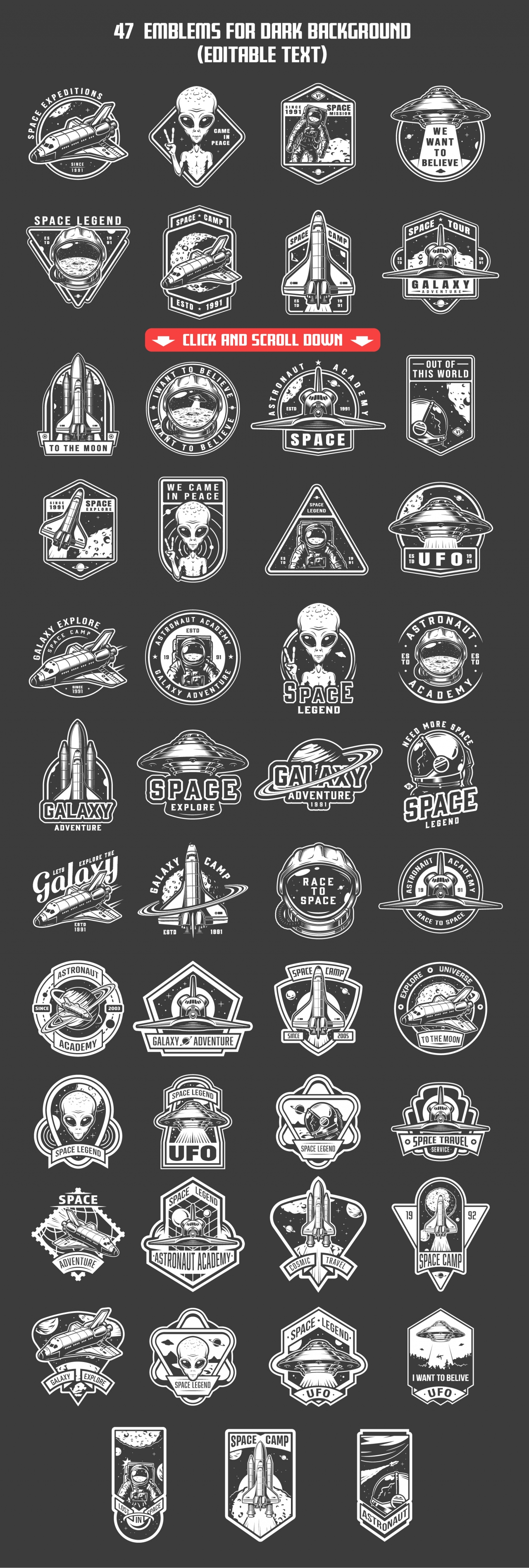47 white space patches, designs, and badges on black background. Collection of vector art with astronaut, shuttle and alien. Editable text, EPS, JPG, PDF, PSD, AI, PNG files.