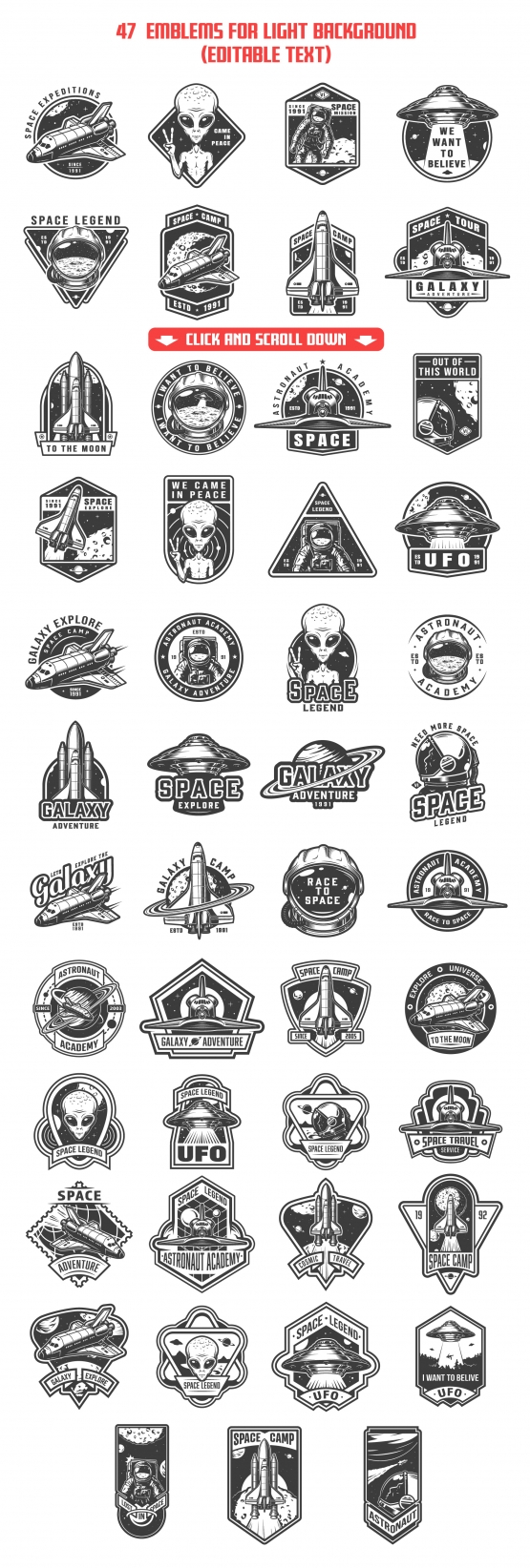 47 black space emblems, designs, and badges on white background. Collection of vector art with astronaut, shuttle and alien. Editable text, EPS, JPG, PDF, PSD, AI, PNG files.